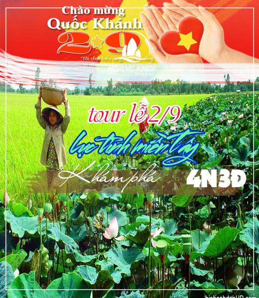 Tour Lễ 2-9 lục tỉnh miền Tây 4 ngày 3 đêm