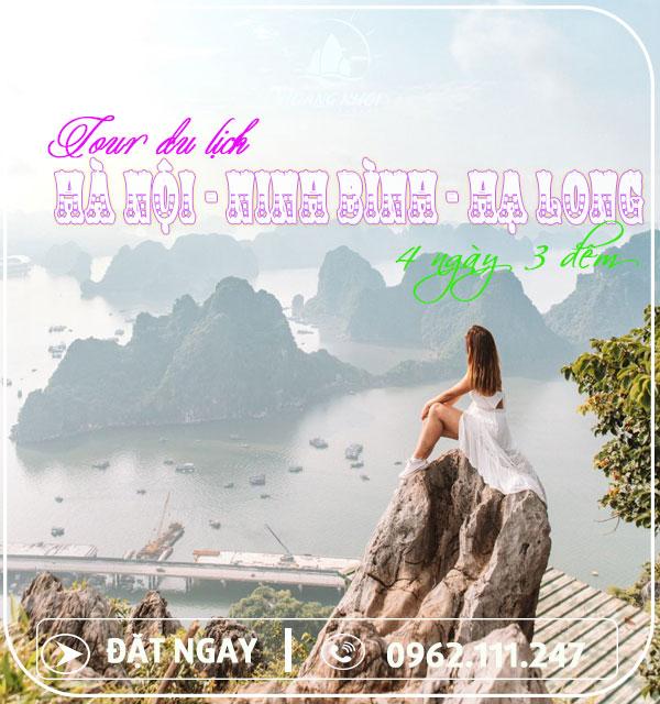 Tour Du Lịch Hà Nội - Ninh Bình - Hạ Long (4 Ngày 3 Đêm)
